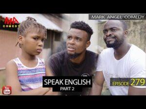 DOWNLOAD Mark Angel Comedy - SPEAK ENGLISH Part 2 Mp4