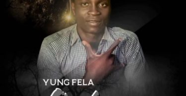 MUSIC: Yung Fela - Ookuni (Nigga Mind Your Speech) Download Mp3