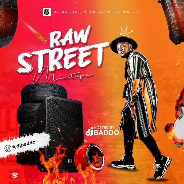 DJ Baddo - Raw Street Mix