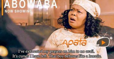 Abowaba Latest Yoruba Movie 2021 Download