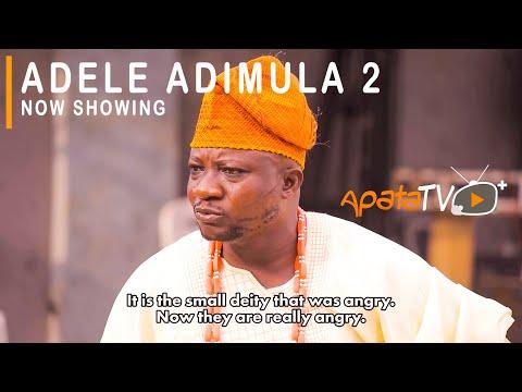 Adele Adimula Part 2 Latest Yoruba Movie 2021