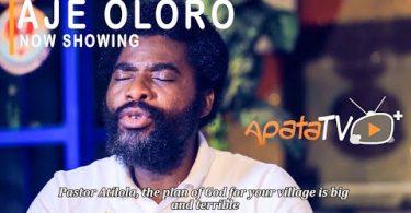 Aje Oloro Latest Yoruba Movie 2021