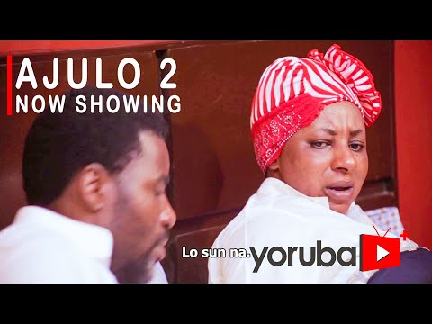 Ajulo Part 2 Latest Yoruba Movie 2021 DOWNLOAD