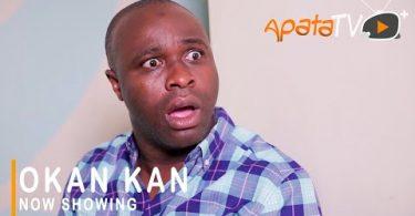 Okan Kan Latest Yoruba Movie 2021