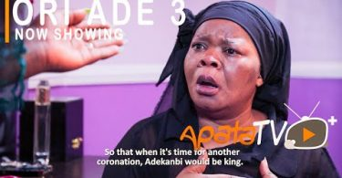 Ori Ade Part 3 Latest Yoruba Movie 2021