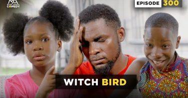 VIDEO: Mark Angel Comedy - WITCH BIRD (Episode 300)