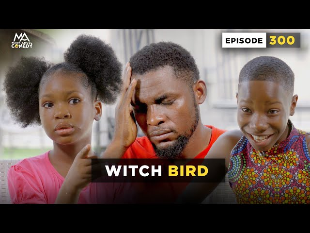 VIDEO: Mark Angel Comedy - WITCH BIRD (Episode 300)