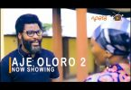 Aje Oloro Part 2 Latest Yoruba Movie 2021 Download