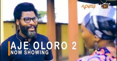 Aje Oloro Part 2 Latest Yoruba Movie 2021 Download