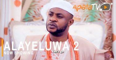 Alayeluwa Part 2 Latest Yoruba Movie 2021