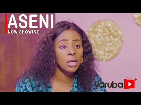 Aseni Latest Yoruba Movie 2021 Download