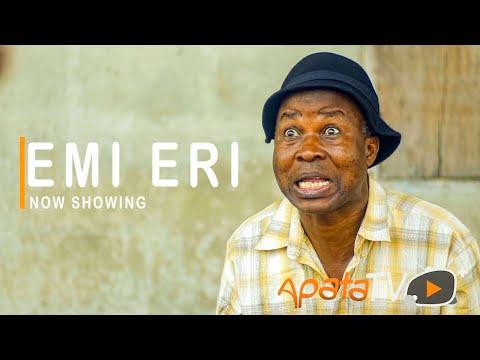 Emi Eri Latest Yoruba Movie 2021 Download