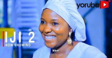 Iji (Storm) Part 2 Latest 2021 Yoruba Movie