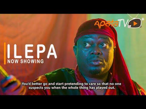 Ilepa 2021 Latest Yoruba Movie Download