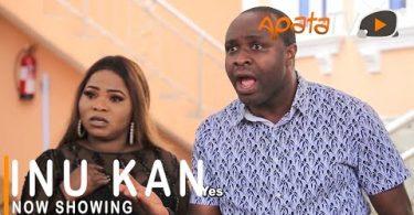 Inu Kan Latest Yoruba Movie 2021