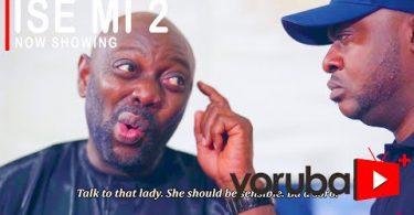 Ise Mi Part 2 (My Job) Latest Yoruba Movie 2021