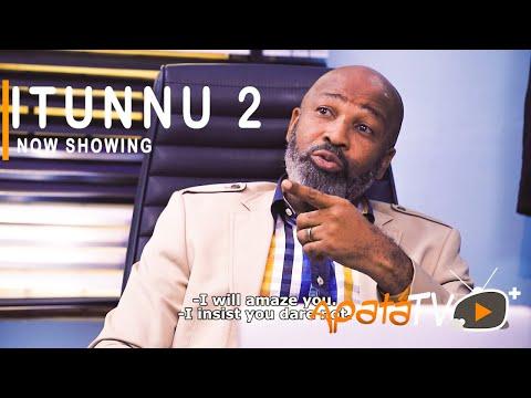 Itunnu Part 2 Latest Yoruba Movie 2021 Download