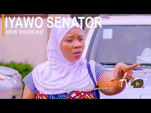 Iyawo Senator Latest Yoruba Movie 2021 Download