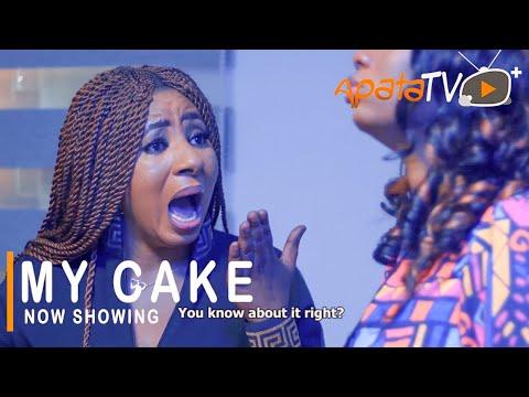 My Cake Latest Yoruba Movie 2021 Download