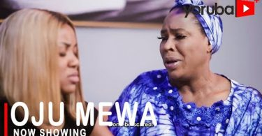 Oju Mewa Latest Yoruba Movie 2021 DOWNLOAD