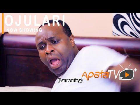 Ojulari Latest Yoruba Movie 2021 Download