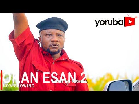 Okan Esan Part 2 Latest Yoruba Movie 2021 Download