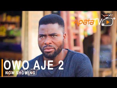 Owo Aje Part 2 Latest Yoruba Movie 2021 Download