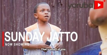 Sunday Jatto Latest Yoruba Movie 2021 Download
