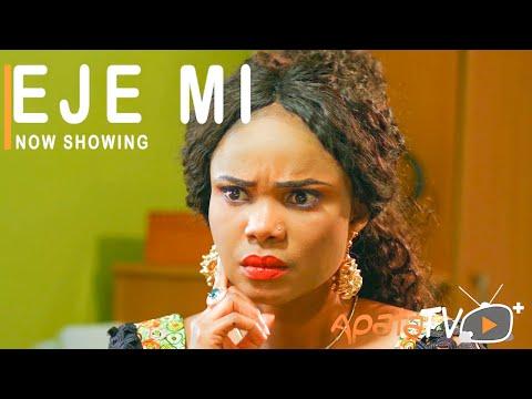 Eje Mi Latest Yoruba Movie 2021 Download