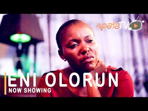 Eni Olorun Latest Yoruba Movie 2021 Download