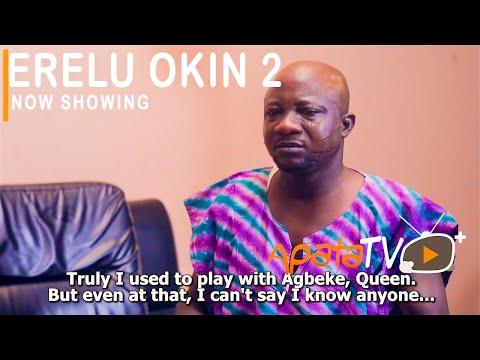 Erelu Okin Part 2 Latest Yoruba Movie 2021 Download