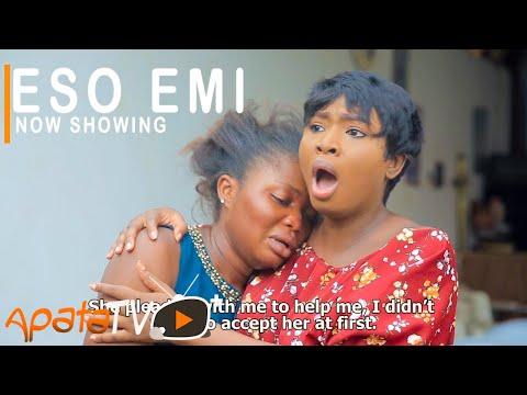 Eso Emi Latest Yoruba Movie 2021 Download