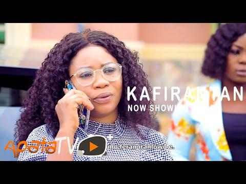 Kafirantan Latest Yoruba Movie 2021