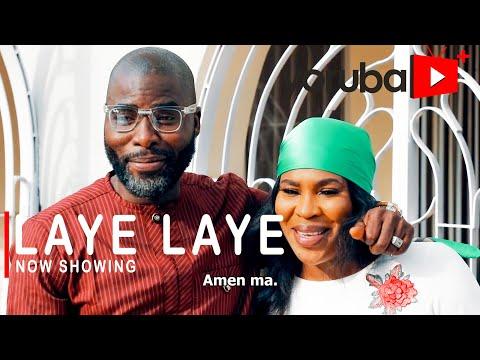 Laye Laye Latest Yoruba Movie 2021