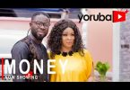 Money Latest Yoruba Movie 2021 Download
