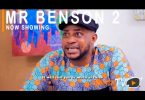 Mr Benson Part 2 Latest Yoruba Movie 2021 Download