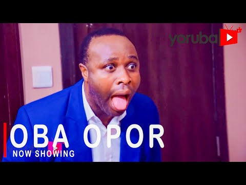 Oba Opor Latest Yoruba Movie 2021 Download