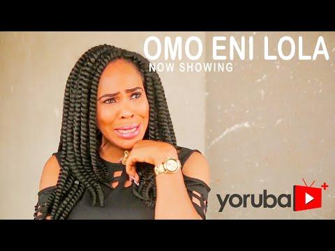 Omo Eni Lola Latest Yoruba Movie 2021 Download