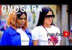 Omogara Latest Yoruba Movie 2021 Download