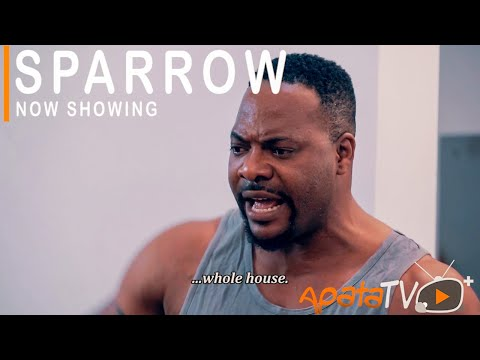 Sparrow (Ega) Latest Yoruba Movie 2021 Download