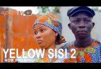 Yellow Sisi Part 2 Latest Yoruba Movie 2021