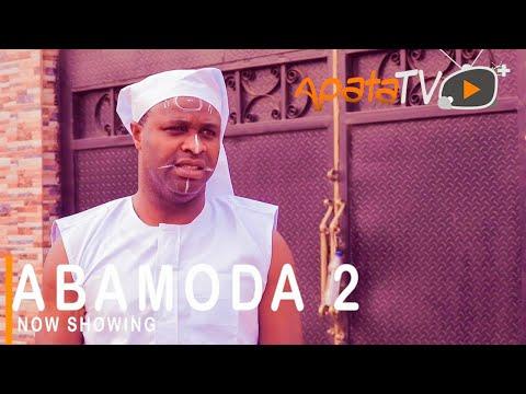 Abamoda Part 2 Latest Yoruba Movie 2021 Download