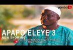 Apapo Eleye 3 Latest Yoruba Movie 2020 Download