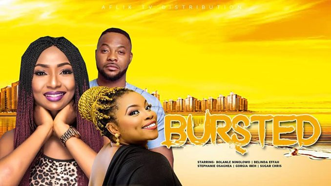 Bursted Nollywood | Movie Download