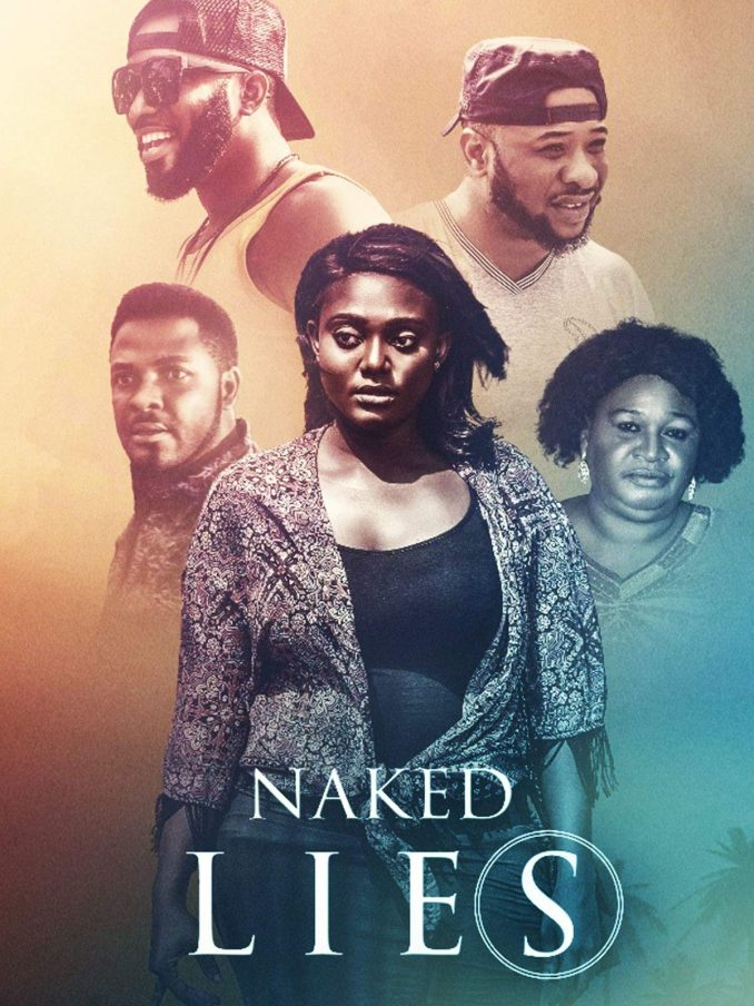 DOWNLOAD Naked Lies   Nollywood Movie