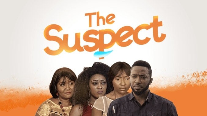 DOWNLOAD The Suspect   Nollywood Movie