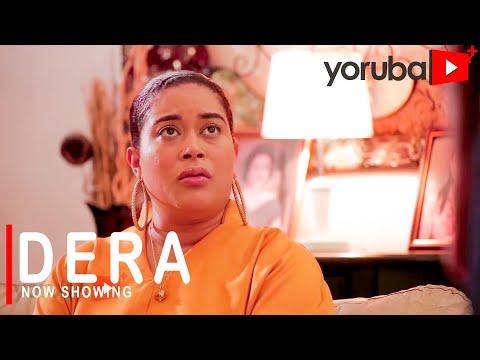 Dera Latest Yoruba Movie 2021 Download