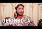 Derinsola Latest Yoruba Movie 2021 Download