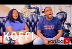 Koffi Latest Yoruba Movie 2021 Download