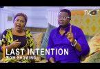 Last Intention Latest Yoruba Movie 2021 Download